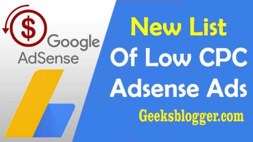 AdSense Low CPC List Boost Your Adsense Earning ~ GeeksBlogger